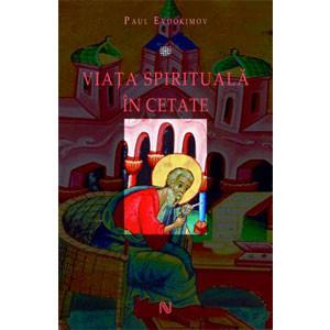 Viața spirituală în cetate