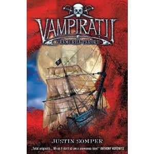 Vremurile Terorii. Vol. 3. Vampirații