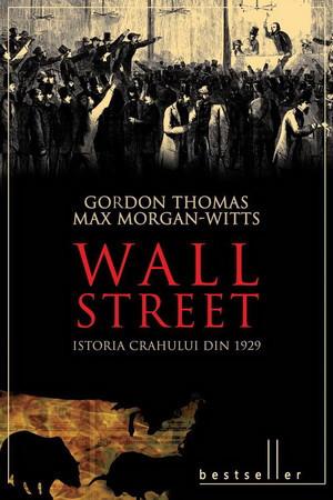 Wall Street. Istoria crahului din 1929