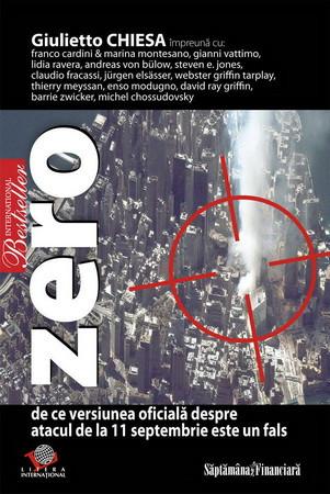 Zero. De ce Versiunea Oficială despre Atacul de la 11 Septembrie este un Fals [Copertă moale]