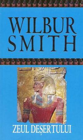 Zeul Deșertului. Seria Egiptul antic. Vol. 5