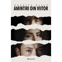 """Trilogia """"Amintiri din Viitor"""""""