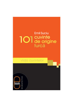 101 Сuvinte de Origine Turcă [eBook]