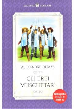 Cei trei muschetari. Repovestire dupa romanul lui Alexandre Dumas.