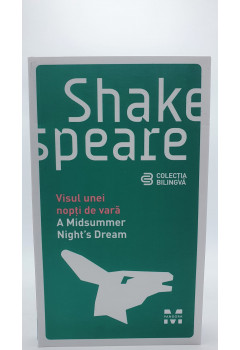 Shakespeare Visul unei nopti de vara// A Midsummer Night's Dream