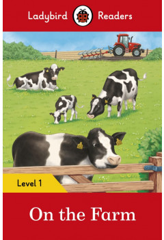 On the Farm – Ladybird Readers Level 1