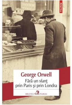 Fără un sfanț prin Paris și prin Londra