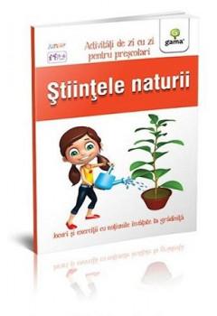 Științele naturii. Activități de zi cu zi pentru preșcolari