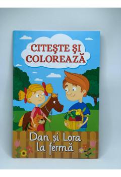 Citește și colorează Dan și Lora la fermă