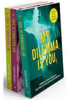 Trilogia My dilemma is you (3 volume)