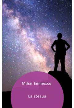 La steaua (poezie filosofică) [Carte Electronică]