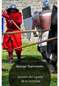 Amintiri din luptele de la Turtucaia [Carte Electronică]