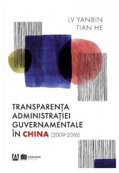 Transparenta administratiei guvernamentale in China (2009-2016)
