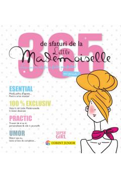 365 de sfaturi de la Little Mademoiselle sau cum să fii o fată perfectă!