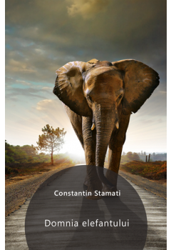 Domnia elefantului (fabule) [Carte Electronică]