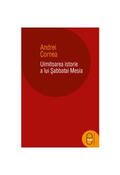 Uimitoarea Istorie a lui Șabbatai Mesia. Roman Istoric [Carte Electronică]