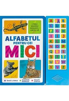 Alfabetul pentru cei mici. Literele, denumirile animalelor și sunetele lor.