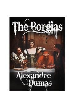 Otrava şi Pumnalul Familiei Borgias [eBook]