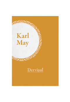 Colecția Karl May Vol. 19. Dervișul [eBook]