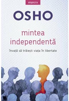OSHO. Mintea independentă