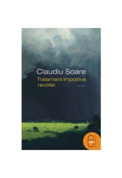 Tratament împotriva revoltei [eBook]