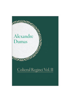 Colierul Reginei. Vol. II [eBook]