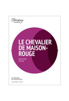 Le Chevalier de Maison-Rouge [eBook]