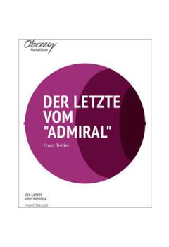 """Der Letzte vom """"Admiral"""" [eBook]"""