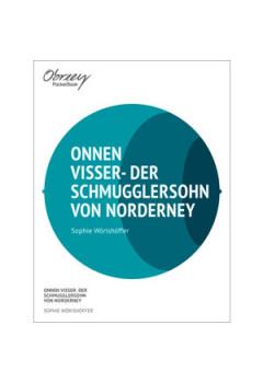Onnen Visser - Der Schmugglersohn von Norderney [eBook]