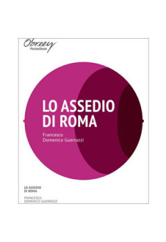 Lo assedio di Roma [eBook]