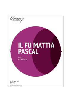 Il fu Mattia Pascal [eBook]