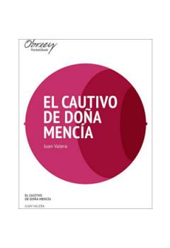 El cautivo de Doña Mencía [eBook]