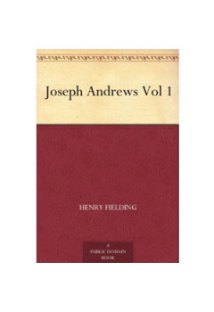 Joseph Andrews Vol 1 [eBook]