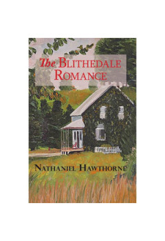 The Blithedale Romance [eBook]