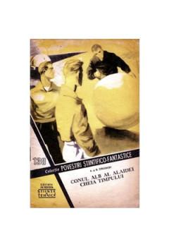 Conul alb al Alaidei & Cheia timpului - povestiri