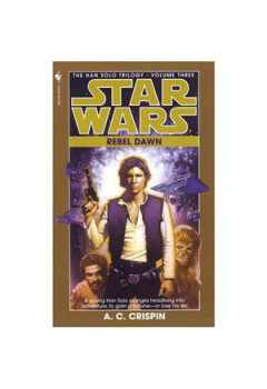 Trilogia Han Solo - 3. Zorii rebeliunii (StarWars)