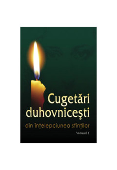 Cugetări Duhovniceşti vol. I [eBook]