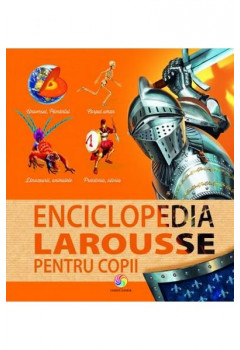 Enciclopedia Larousse pentru copii