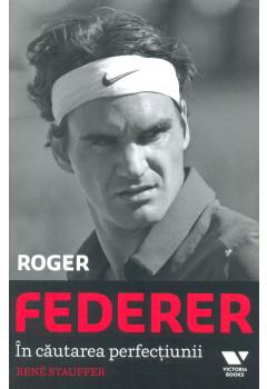 Roger Federer,În căutarea perfecțiunii