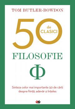 Filosofie. 50 de clasici