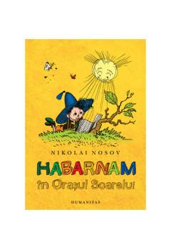 Habarnam în Orașul Soarelui