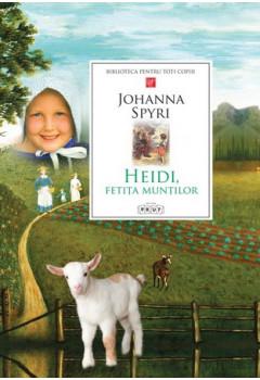 Heidi, fetiţa munţilor Biblioteca pentru toți copiii