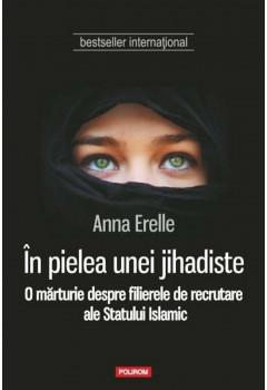 În Pielea unei Jihadiste. O Mărturie despre filierele de Recrutare ale Statului Islamic