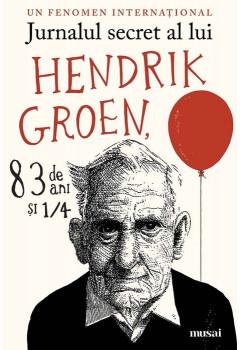 Jurnalul secret al lui Hendrik Groen, 83 de Ani si 1/4