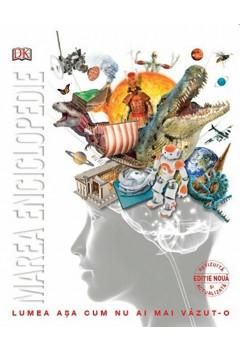 Marea enciclopedie a elevului. Lumea așa cum nu ai mai vazut-o