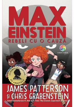 Max Einstein. Vol. 2 Rebeli cu o cauză