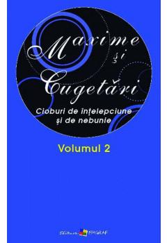 Maxime și Cugetări. Vol. 2