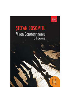 Miron Constantinescu. O Biografie [eBook]