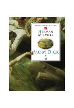 Moby Dick. Vol. 2 (Biblioteca pentru toți copiii)
