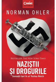 Naziștii și drogurile. Senzații tari în al Treilea Reich